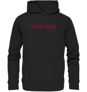 "Organic Unisex Hoodie ""Vegan Rebel"" - BVeganly"
