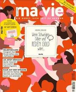 ma vie - Die Kunst sich Zeit zu nehmen (Ausgabe 5/2020) - ma vie Magazin