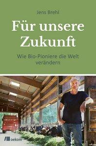 Für unsere Zukunft - OEKOM Verlag