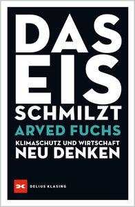 Das Eis schmilzt - Delius Klasing Verlag