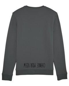 "Bio Unisex Rundhals-Sweatshirt - ""Change your view""  - Human Family"