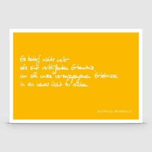 Postkarte mit Spruch: Es bedarf nichts weiter... - Markus Mirwald