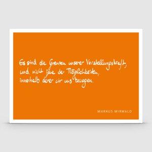 Postkarte mit Spruch: Es sind die Grenzen… - Markus Mirwald