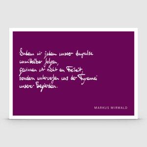 """Spruchkarte """"Indem wir jedem unserer Impulse..."""" - Markus Mirwald"""