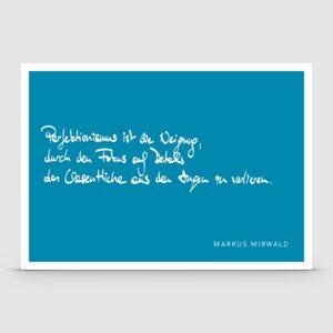"""Spruchkarte """"Perfektionismus ist die Neigung..."""" - Markus Mirwald"""
