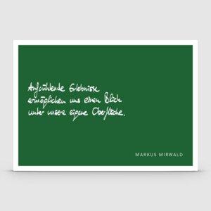 Postkarte mit Spruch: Aufwühlende Erlebnisse... - Markus Mirwald