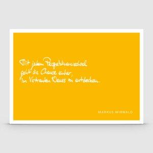 Postkarte mit Spruch: Mit jedem Perspektivenwechsel... - Markus Mirwald