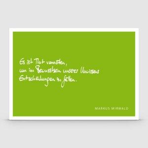 Postkarte mit Spruch: Es ist Mut vonnöten... - Markus Mirwald