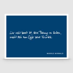 """Spruchkarte """"Wer nicht bereit ist..."""" - Markus Mirwald"""