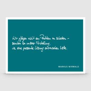 Postkarte mit Spruch: Wir pflegen... - Markus Mirwald