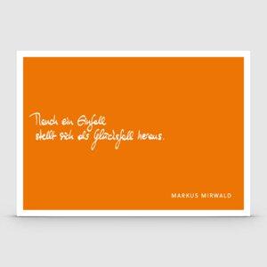 """Spruchkarte """"Manch ein Einfall..."""" - Markus Mirwald"""
