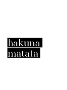 Hakuna Matata No4 - Poster von Vivid Atelier - Photocircle