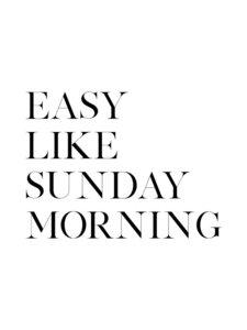 Easy Like Sunday Morning No5 - Poster von Vivid Atelier - Photocircle