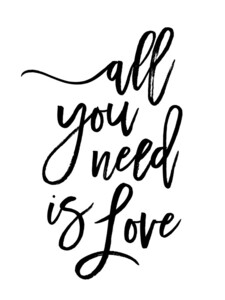 All You Need is Love - Poster von Vivid Atelier - Photocircle