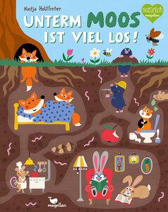 Unterm Moos ist viel los! - Magellan Verlag