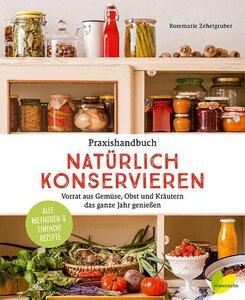 Praxishandbuch Natürlich konservieren - Löwenzahn Verlag