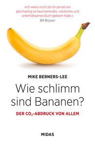 Wie schlimm sind Bananen? Der CO₂-Abdruck von allem - Midas Verlag