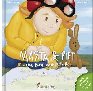 Marta & Piet eine Reise nach Kalkutta Teil 1 - Neunmalklug Verlag