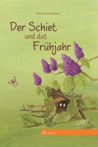 Der Schiet und das Frühjahr - Willegoos Verlag