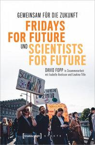 Gemeinsam für die Zukunft - Fridays For Future und Scientists For Future - transcript
