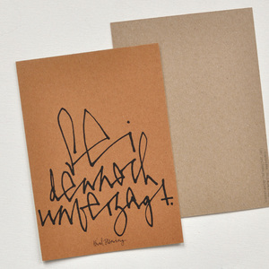 "Postkarte ""Sei dennoch unverzagt"" - bastisRIKE"