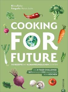 Cooking for Future - Christian Verlag