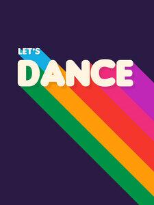 RAINBOW DANCE TYPOGRAPHY- let's dance - Poster von Ania Więcław - Photocircle
