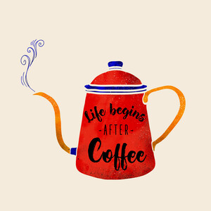 Life begins after coffee - Poster von Ania Więcław - Photocircle