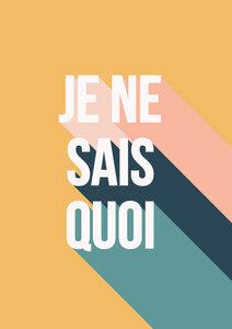 Je Ne Sais Quoi - Poster von Frankie Kerr-Dineen - Photocircle