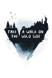 Walk on the wild side - Poster von Balazs Solti - Photocircle