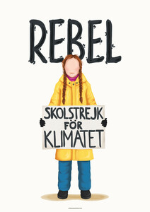 Greta Thunberg Rebel - Poster von Draw Me A Song - Reviews - Photocircle