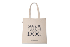 """Canvas Shopper """"All you need is love and a dog"""" - Treusinn"""