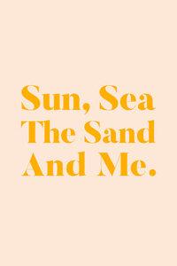 Sun, Sea, The Sand & Me - Poster von Uma Gokhale - Photocircle