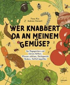 Wer knabbert da an meinem Gemüse? - Löwenzahn Verlag