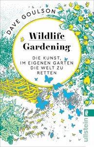 Wildlife Gardening - Ullstein Verlag