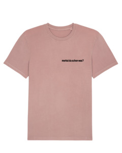 """Unisex T-Shirt aus Bio-Baumwolle """"Merkst du"""" Stickerei - Bretter&Stoff"""