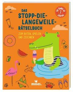 Stopp-die-Langeweile-Rätselbuch ab 7 Jahren - Moses Verlag