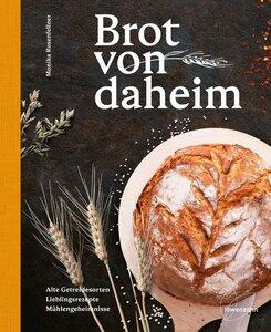 Brot von daheim - Monika Rosenfellner
