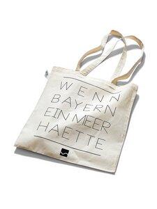 Jute Tasche Wenn Bayern ein Meer hätte ecru - Degree Clothing