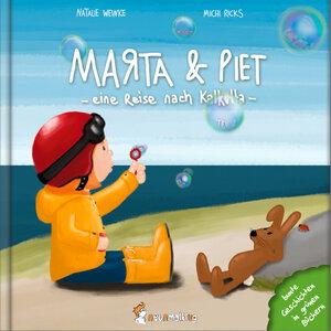 Marta & Piet – eine Reise nach Kalkutta (Teil 2) von Michi Ricks / Natalie Weinke - Neunmalklug Verlag