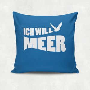 'Ich will Meer', Kissenbezug - What about Tee