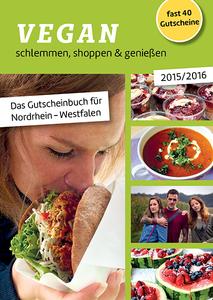 VEGAN schlemmen, shoppen & genießen 2015/2016 - GrünerSinn-Verlag