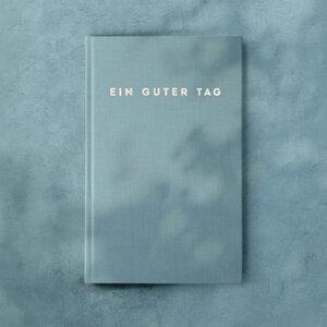 Tagebuch - Ein guter Tag - Ein guter Plan