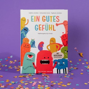 Kinderbuch - Ein gutes Gefühl - Ein guter Plan