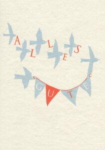 Geburtstagskarte/Glückwunschkarte - Alles Gute - Salon Elfi