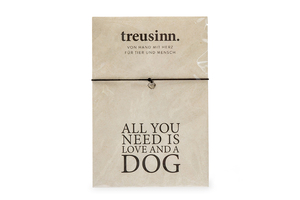 Armband BUDDY All you need...DOG - Treusinn