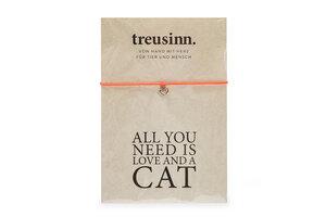 Armband BUDDY All you need...CAT - Treusinn