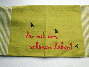Handgewebtes Fair-Trade-Geschirrtuch 'her mit dem schönen leben!' in grün - Hirschkind