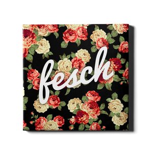 Fesch, Leinwand - What about Tee