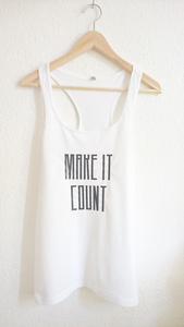 make it count Tank Top - WarglBlarg!